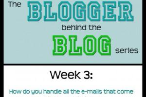 Blogging 101: How do you handle incoming e-mails?