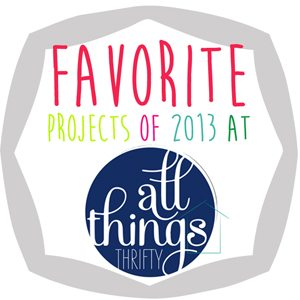 FAVORITE-PROJECTS-IN-2013-AT-ALLTHINGSTHRIFTYsmall_zps9b4c5c71