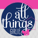 All Things Girlie