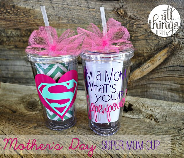 Mother's-Day-Super-Mom-Cups-by-allthingsthrifty