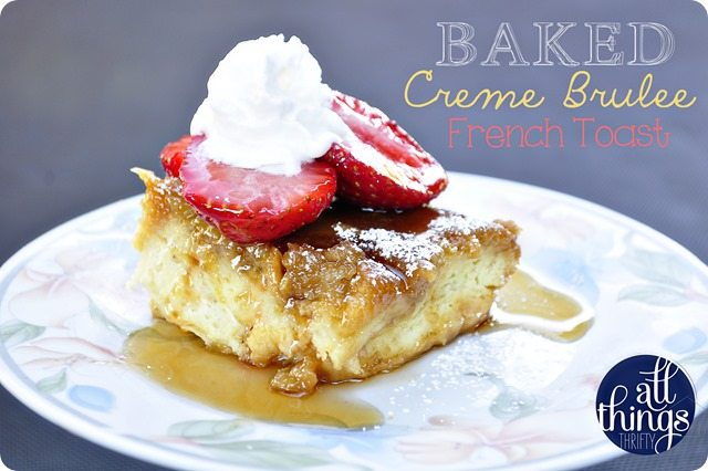 Baked Creme Brulee French Toast: overnight recipe from The Lion House