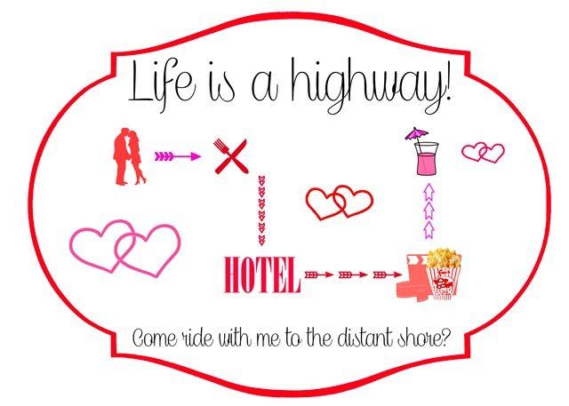 life is a highway Valentines Day Printable
