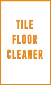 Tile Floor Cleaner