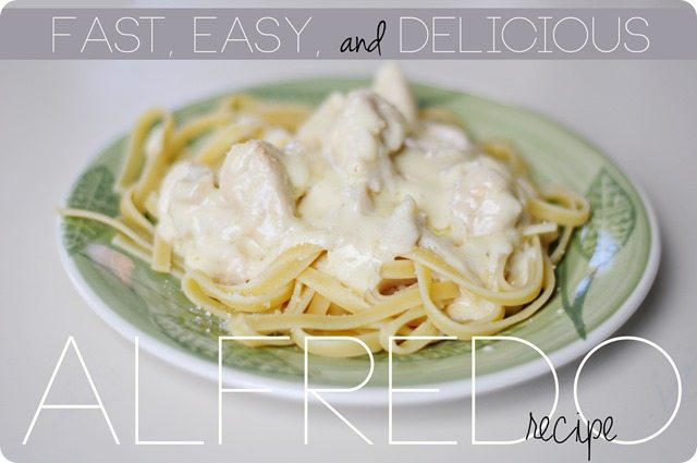 Fast-easy-delcious-alfredo-recipe