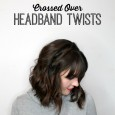 Five Minute Hair Crossed Over Headband Twists