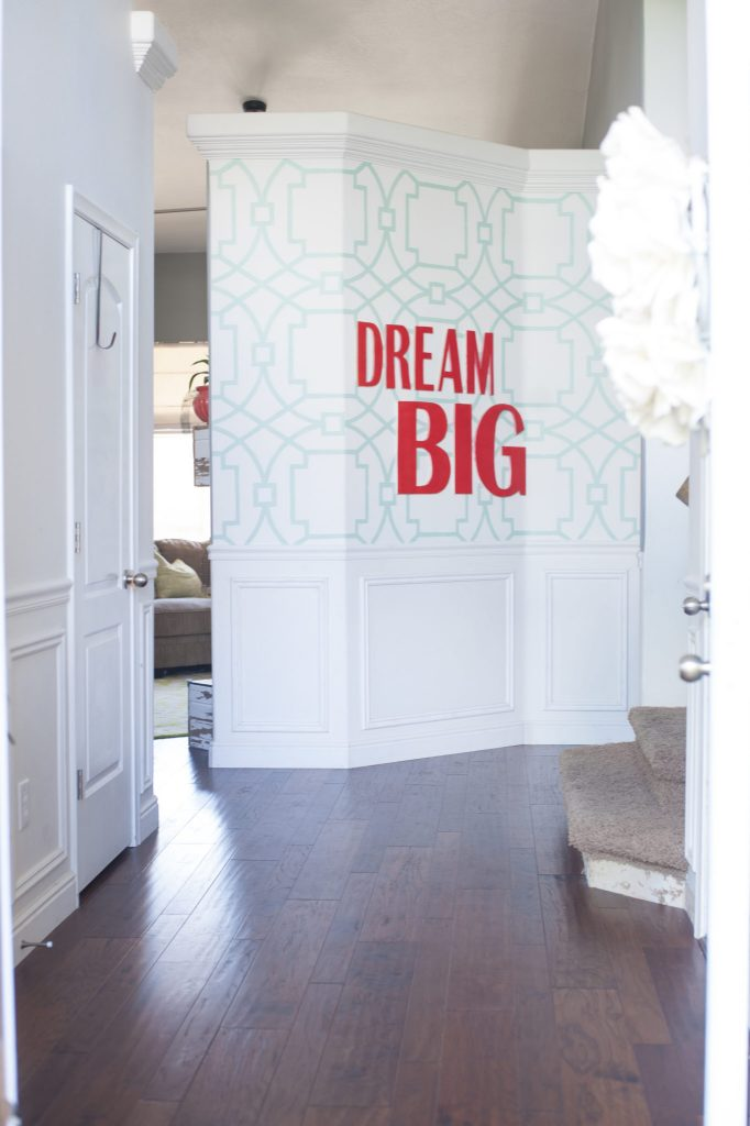 DREAM BIG ENTRYWAY