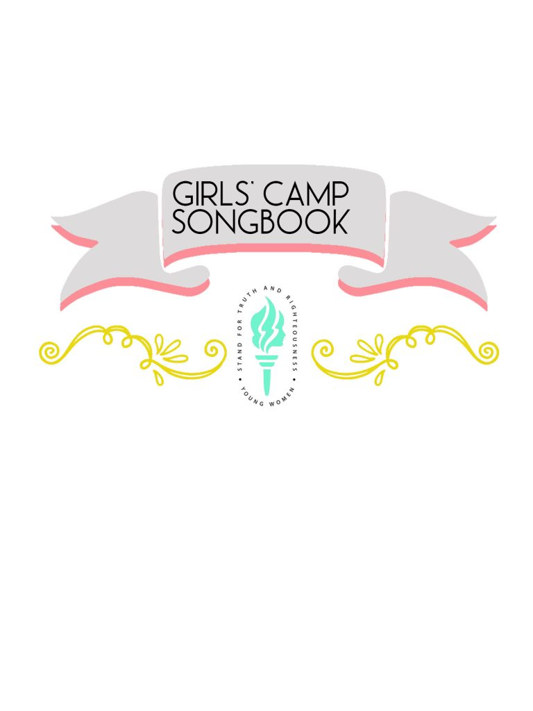 LDS Girls Camp Songbook