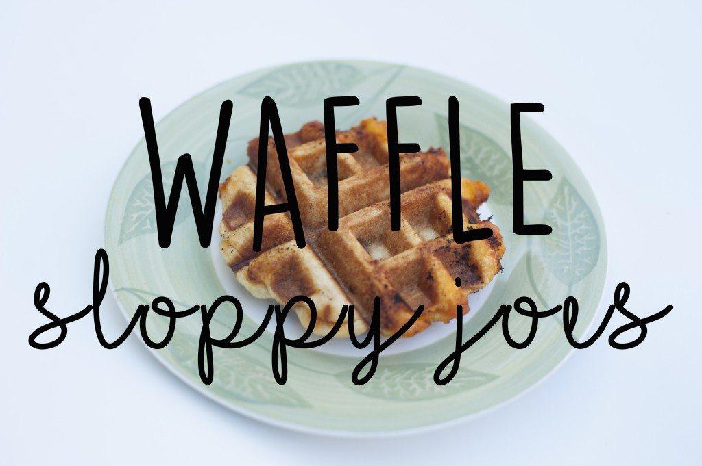 waffle sloppy joes recipe