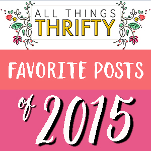 2015 Posts from All Things Thrifty