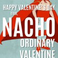 Nacho Ordinary Valentine Free Printable Nacho Libre Valentines