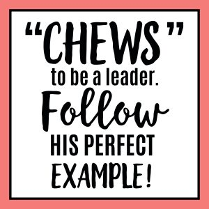Chews to be a leader