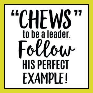 Chews to be a leader green
