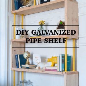 DIY Galvanized Pipe