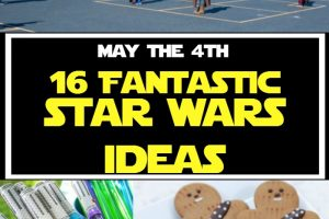 MAY the 4th be with you! {Star Wars Ideas}