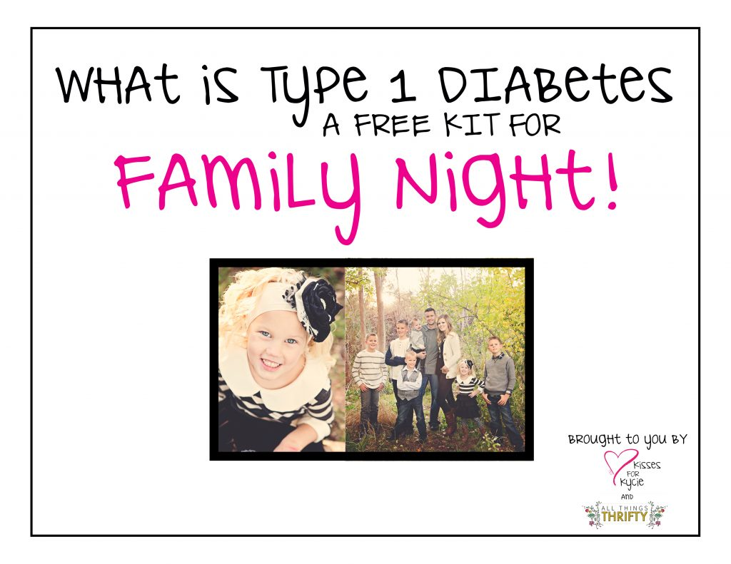 what is type 1 diabetes a family activity for fhe or family home